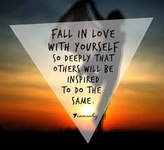Take Time to Fall in Love with Yourself